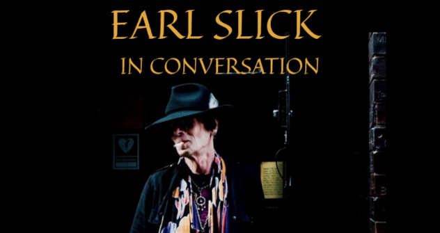 Slicky Speaks - Earl Slick in Conversation