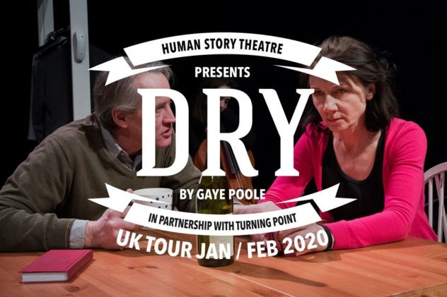 Dry - Theatre - 1 hour play, then Q & A re alcohol dependency